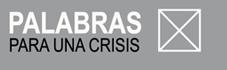 Palabras para una crisis