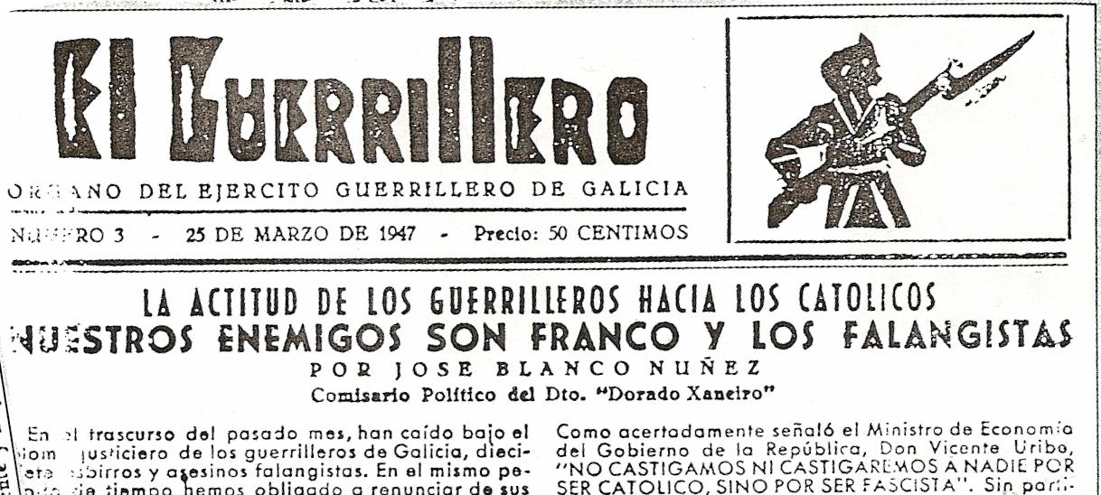 El Guerrillero, órgano del ejercito guerrillero de Galicia. (25-3.1947)